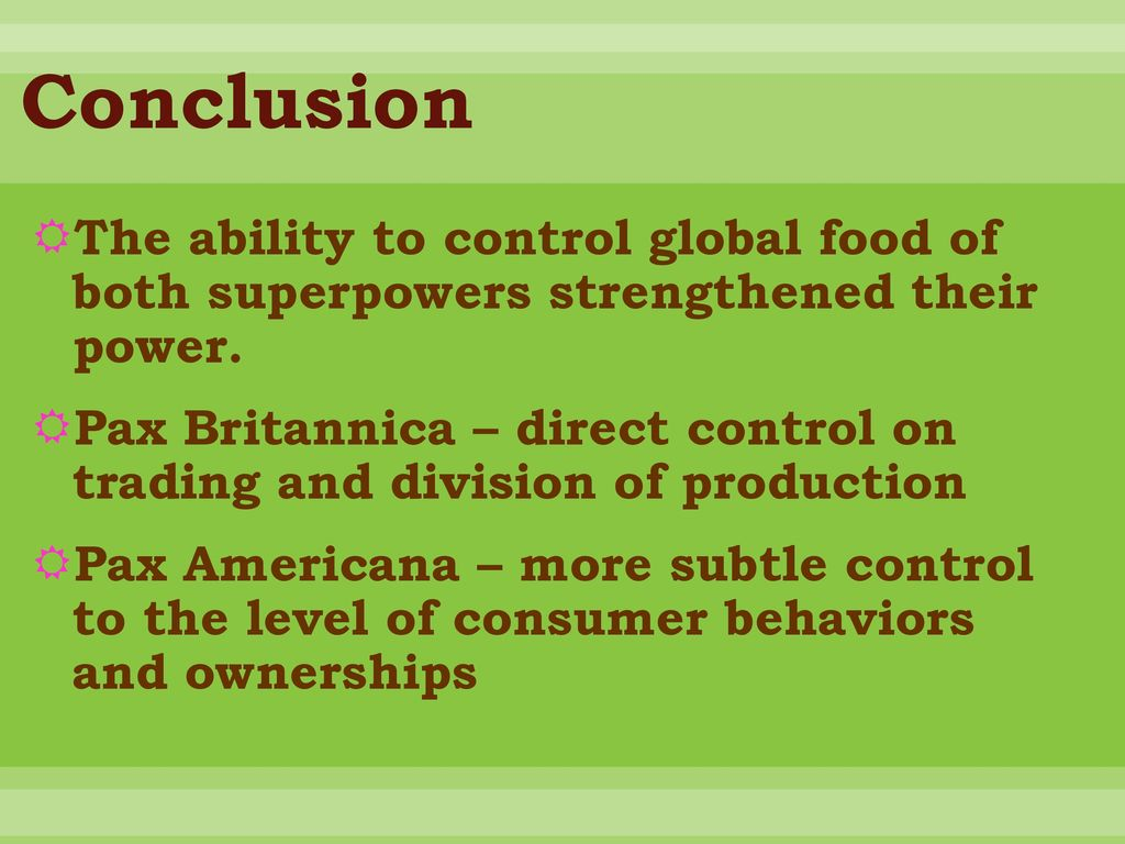 Food Superpower: From Pax Britannica to Pax Americana - ppt