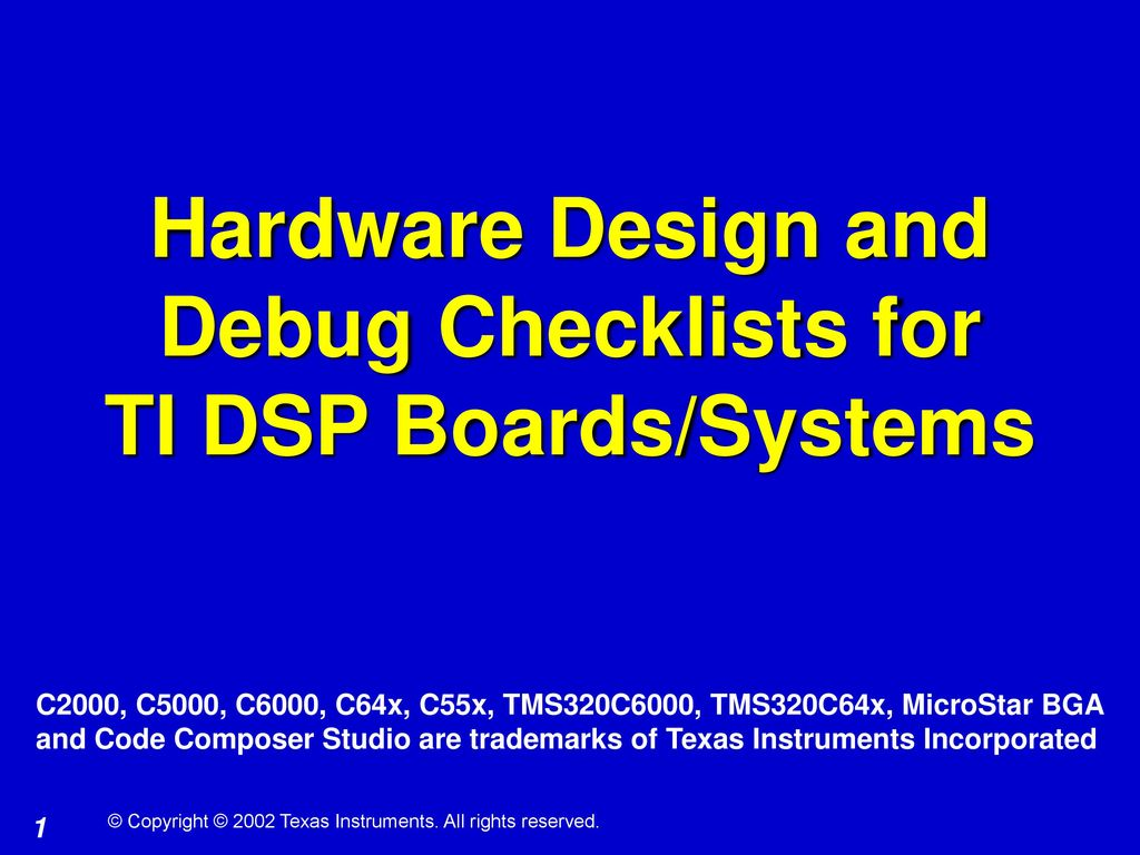Hardware Design And Debug Checklists For Ti Dsp Boards Systems Ppt Application Note Second Level Bootloader Flash Bootloading On Tms 320c6000
