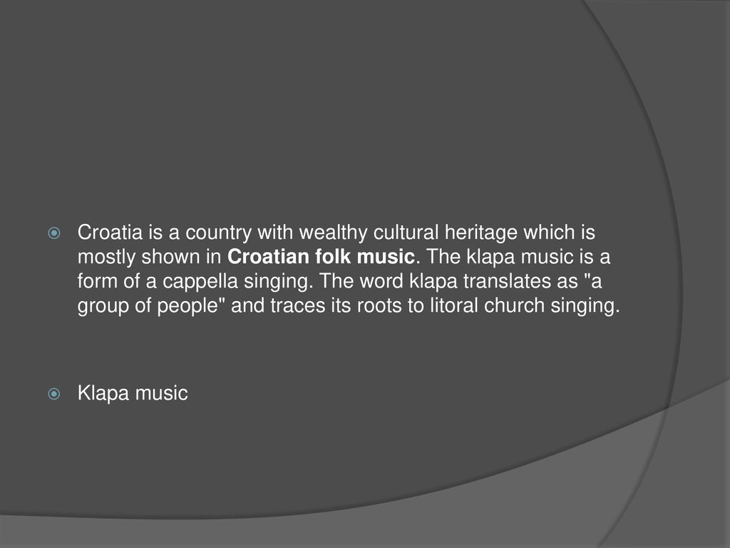 TRADITIONAL CROATIAN MUSIC - ppt download