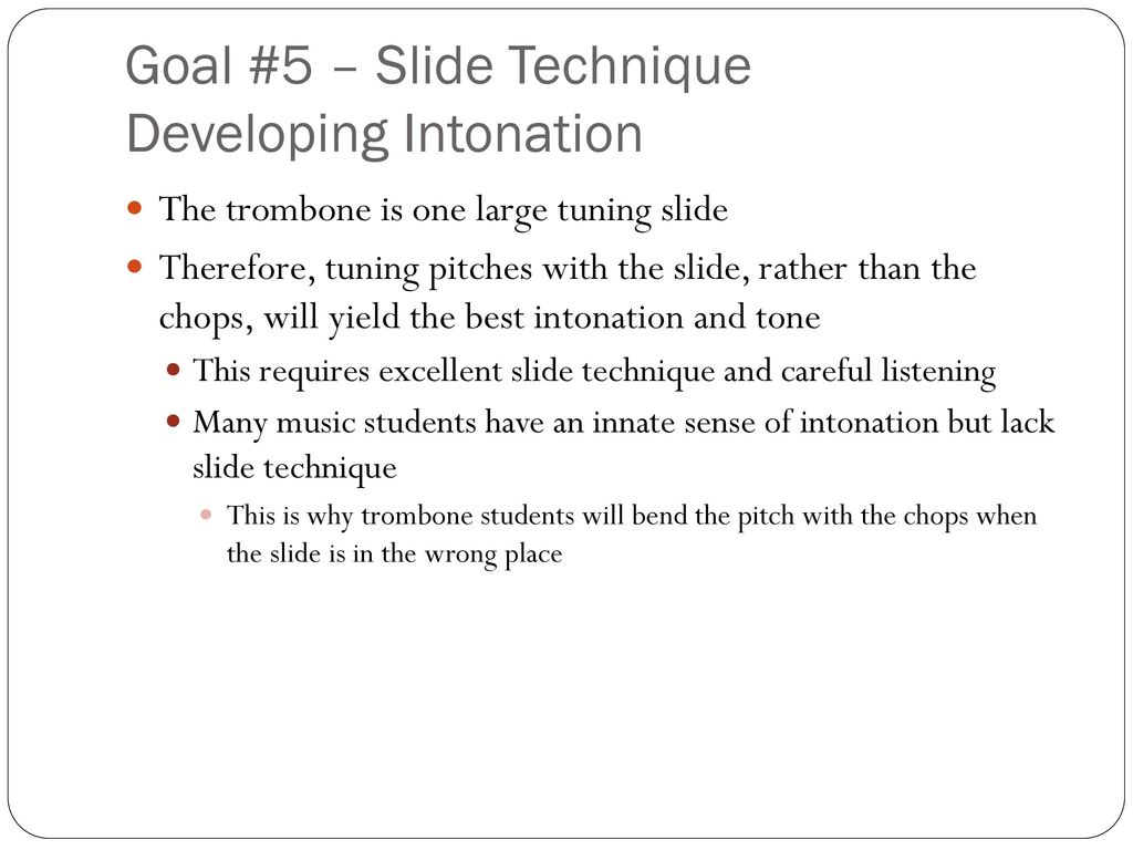 Slide School: Getting the Most out of Your Trombone Players