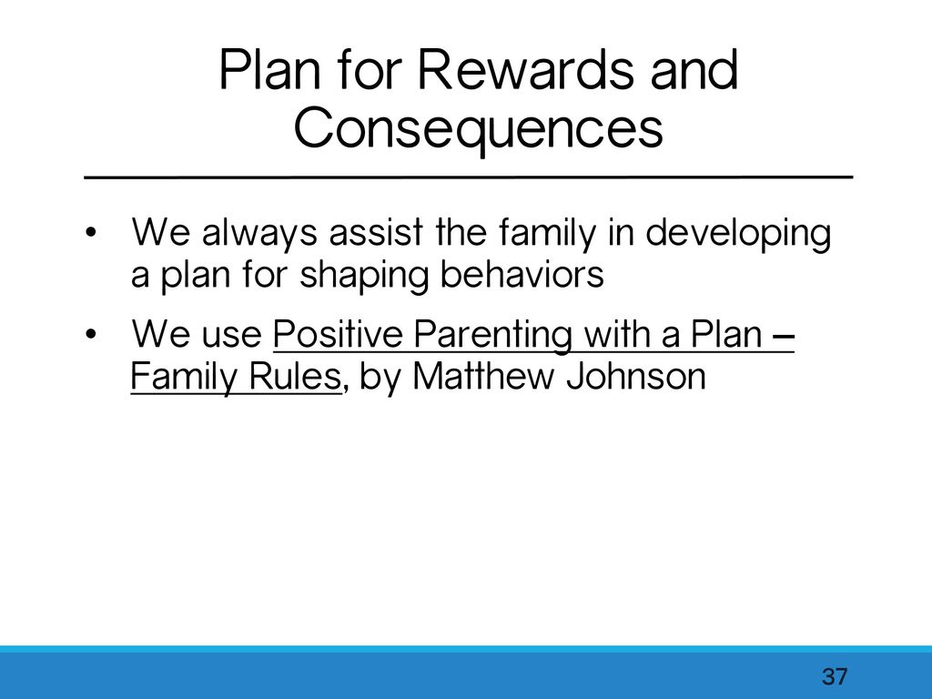 Plan for Rewards and Consequences