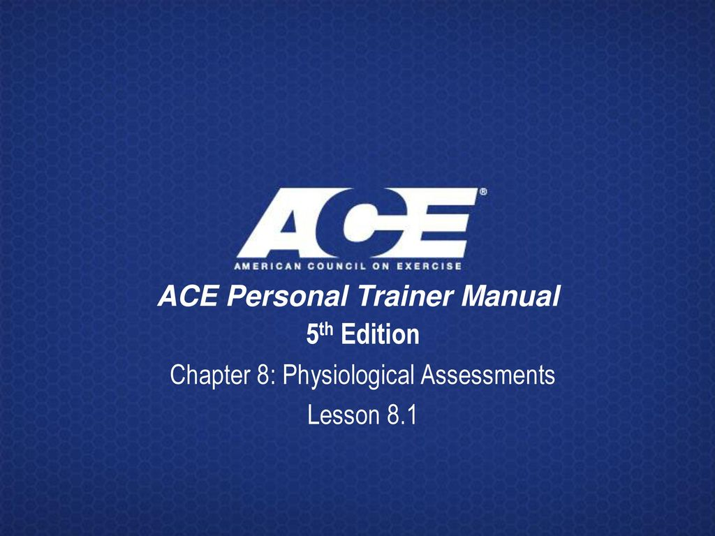 ACE Personal Trainer Manual