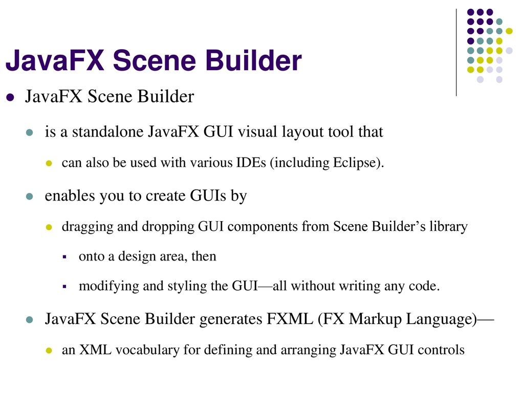 Java FX: Scene Builder  - ppt download