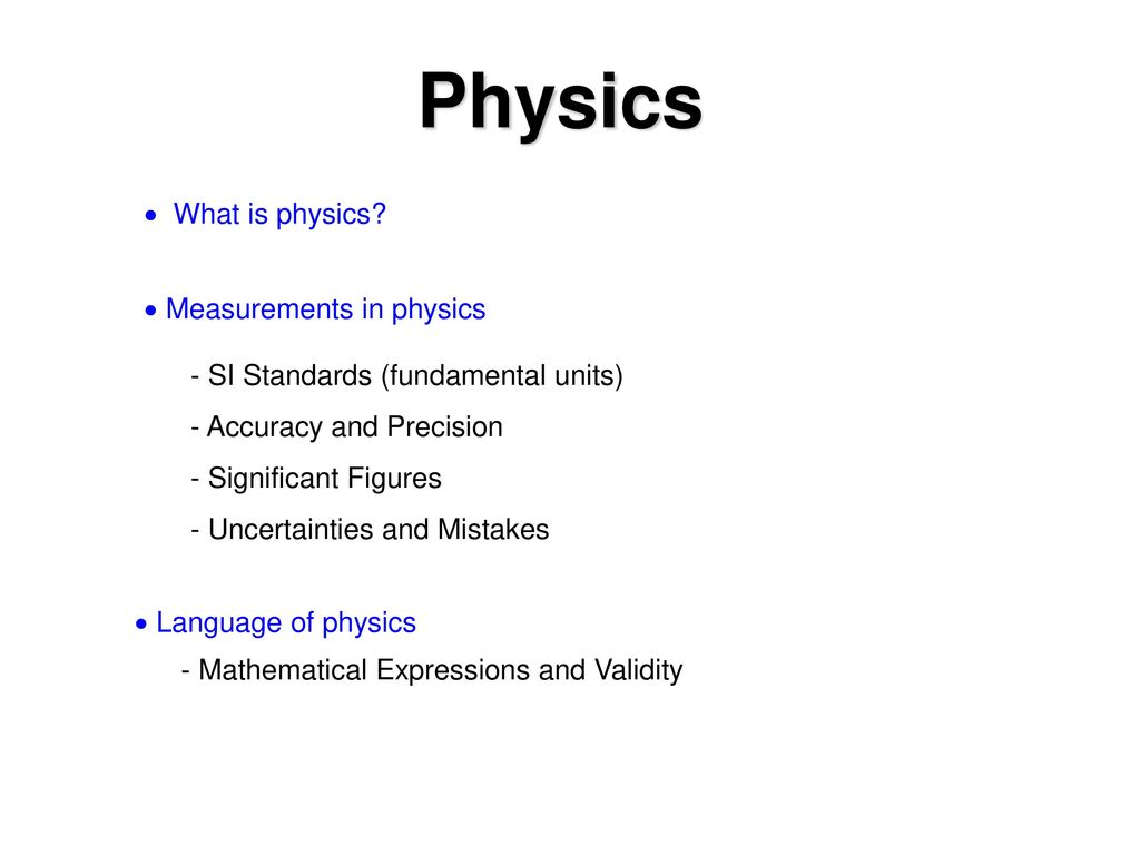 What is physics? 29