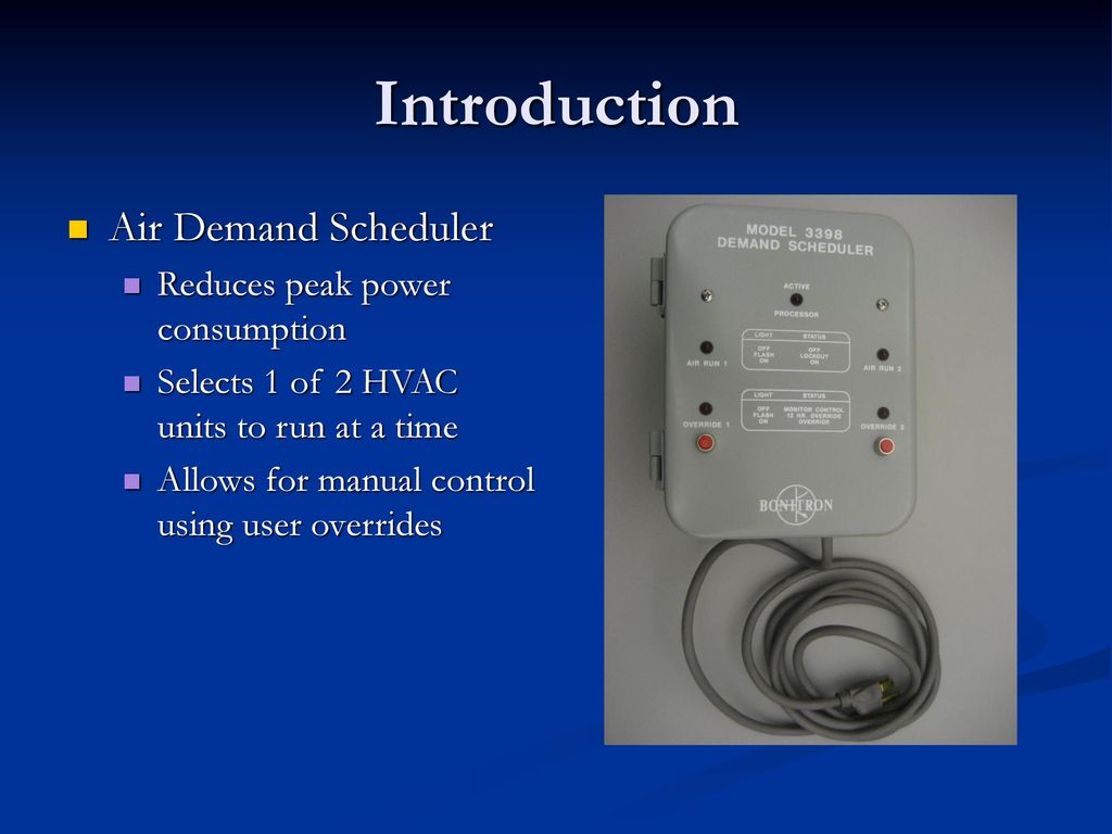 Bonitron Air Demand Scheduler Design Review Ppt Download Hvac Power Draw Introduction Reduces Peak Consumption