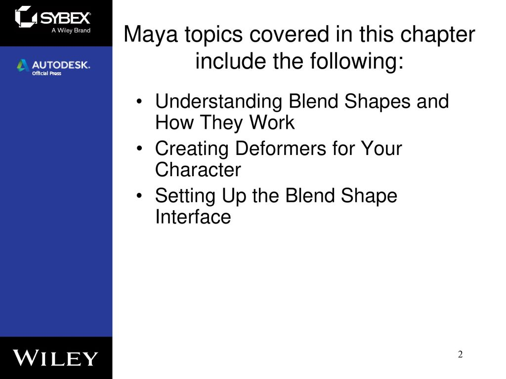 Chapter 7: Getting Bent Out of Shape: Blend Shapes - ppt download