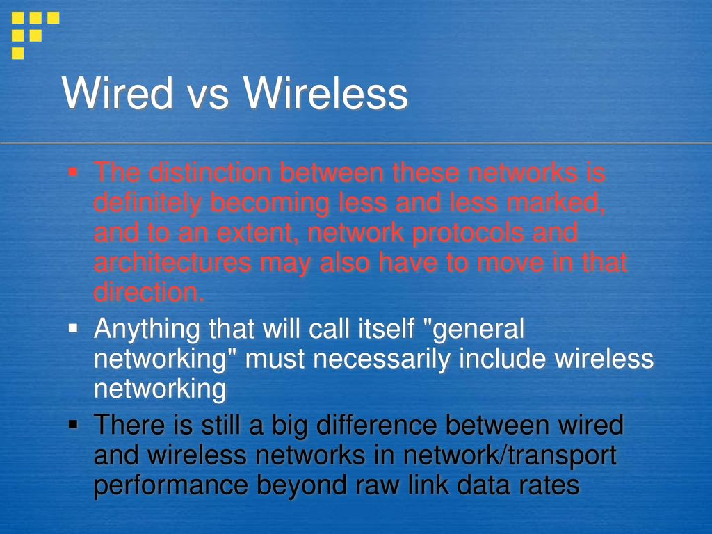 Wired vs Wireless Discussion - ppt download