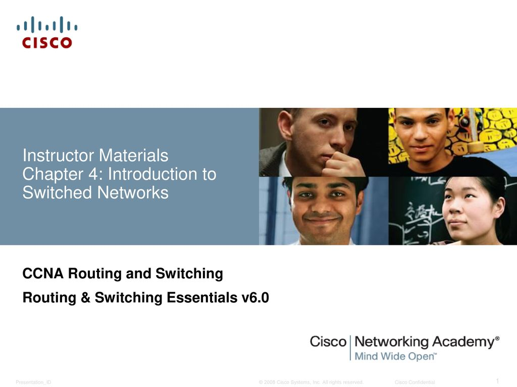 Instructor Materials Chapter 4 Introduction To Switched Networks Switch Design Review Help Lan Switching And Routing Cisco