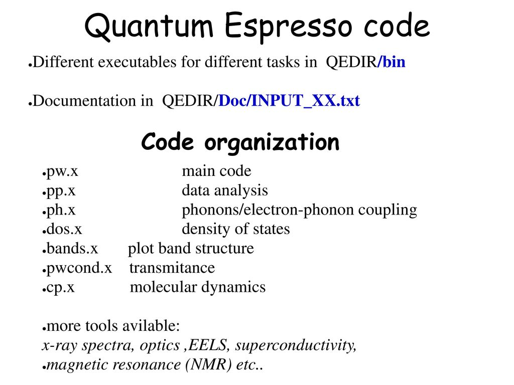 Quantum Espresso code - ppt download