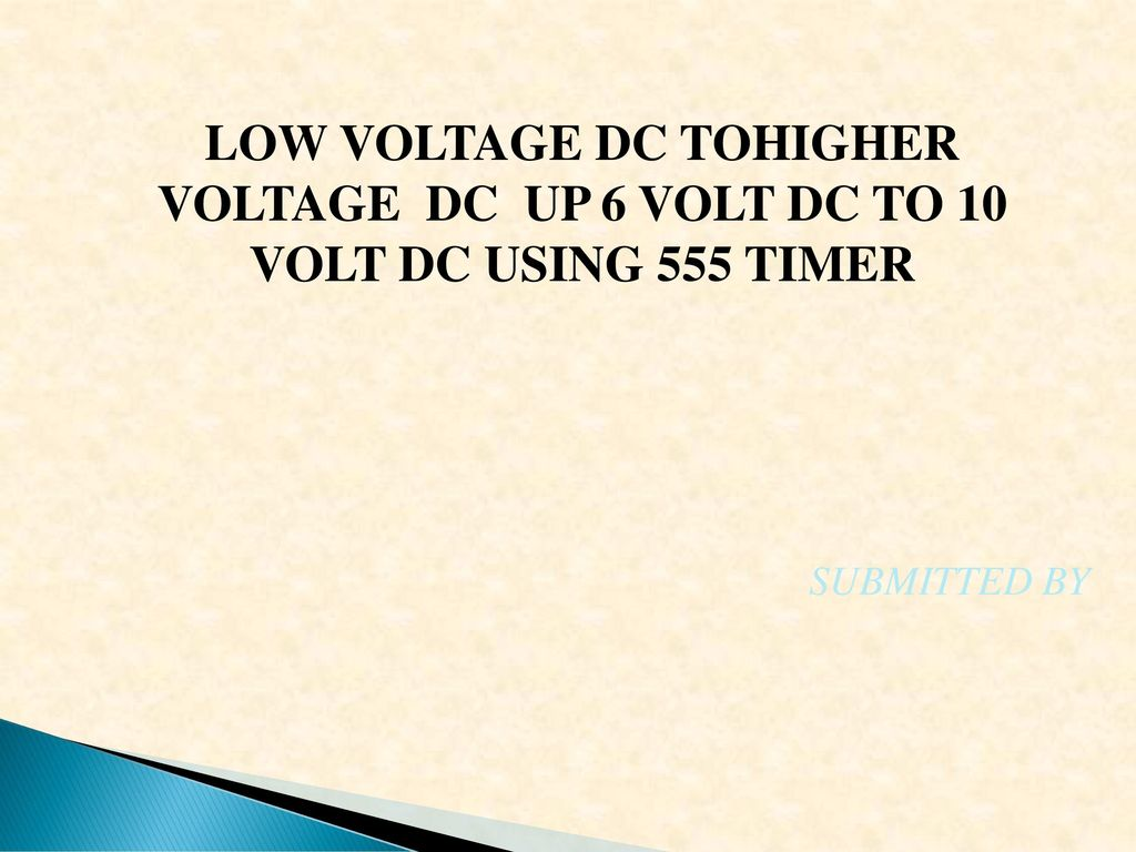 Low Voltage Dc Tohigher Up 6 Volt To 10 Using 555 Timer Circuits Converter Ic