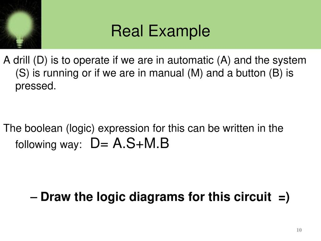 Basics Of Logic Gates Part 2 Ppt Download Way Switch Gate Real Example Draw The Diagrams For This Circuit