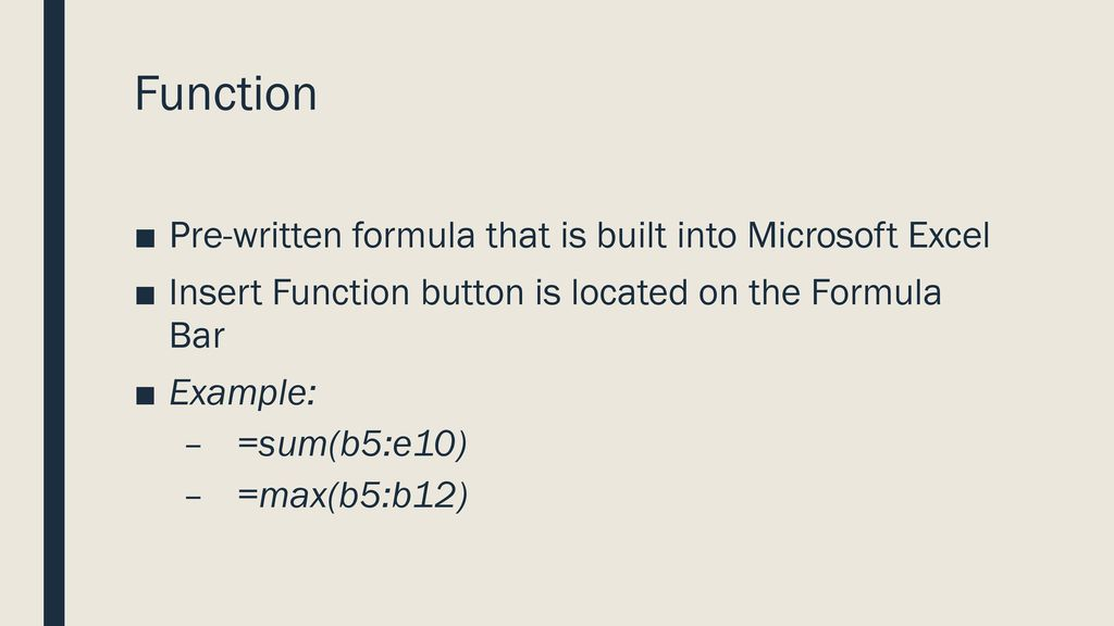 Function Pre Written Formula That Is Built Into Microsoft Excel
