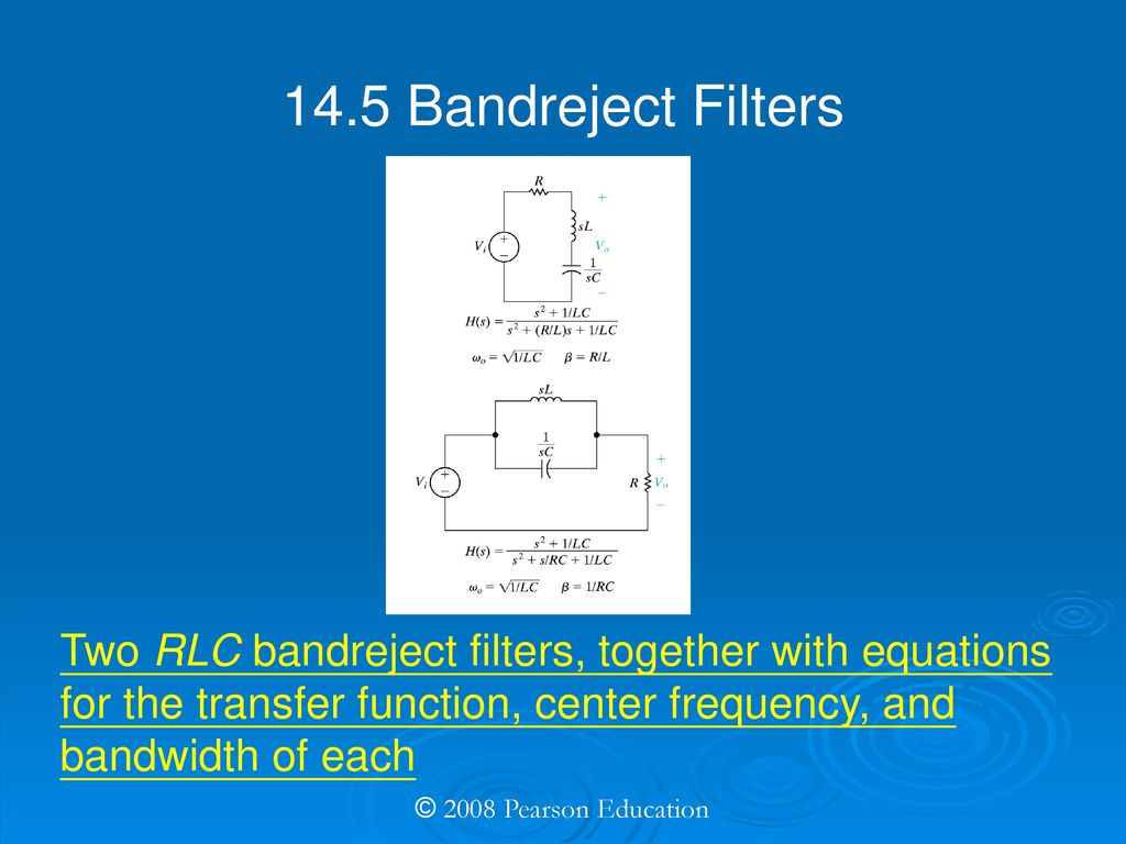 Electric Circuits Eighth Edition Ppt Download Bandpass Filter Band Reject A Circuit Is 145 Bandreject Filters Two Rlc Together With Equations For The Transfer Function