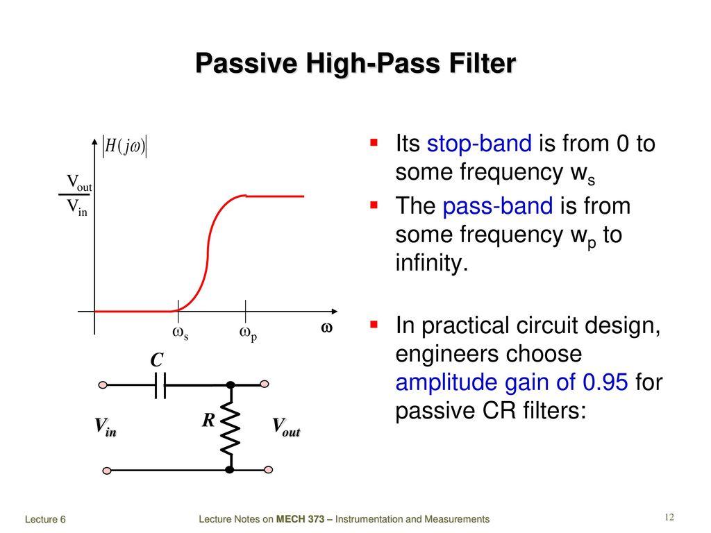 Mech 373 Instrumentation And Measurements Ppt Download High Pass Rl Filter Diagram Passive