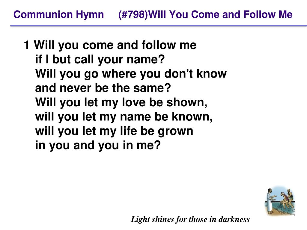 Elk river lutheran church ppt download communion hymn 798will you come and follow me stopboris Images