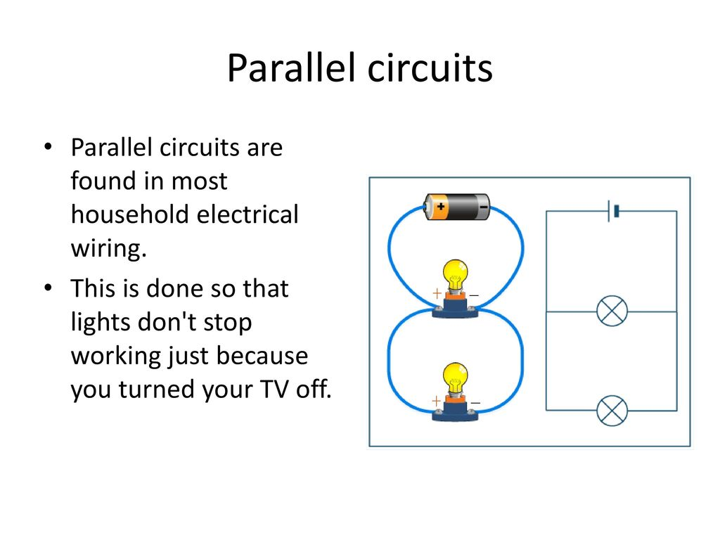 Electricity Ppt Download Home Electrical Wiring Circuits Parallel Are Found In Most Household