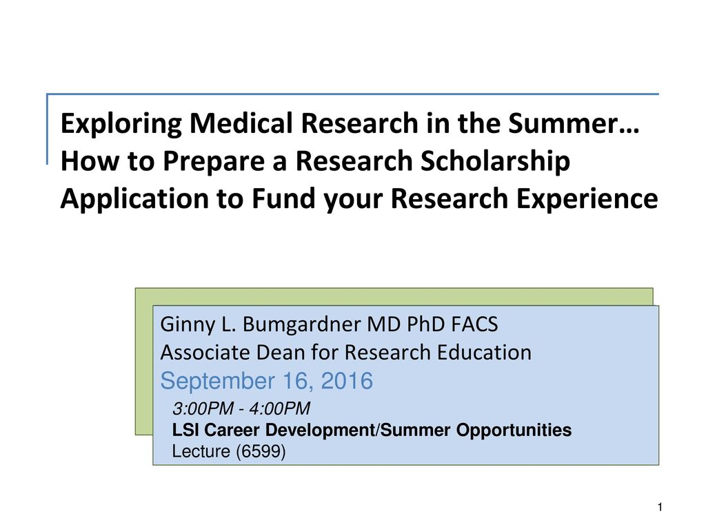 Exploring Medical Research in the Summer… How to Prepare a Research