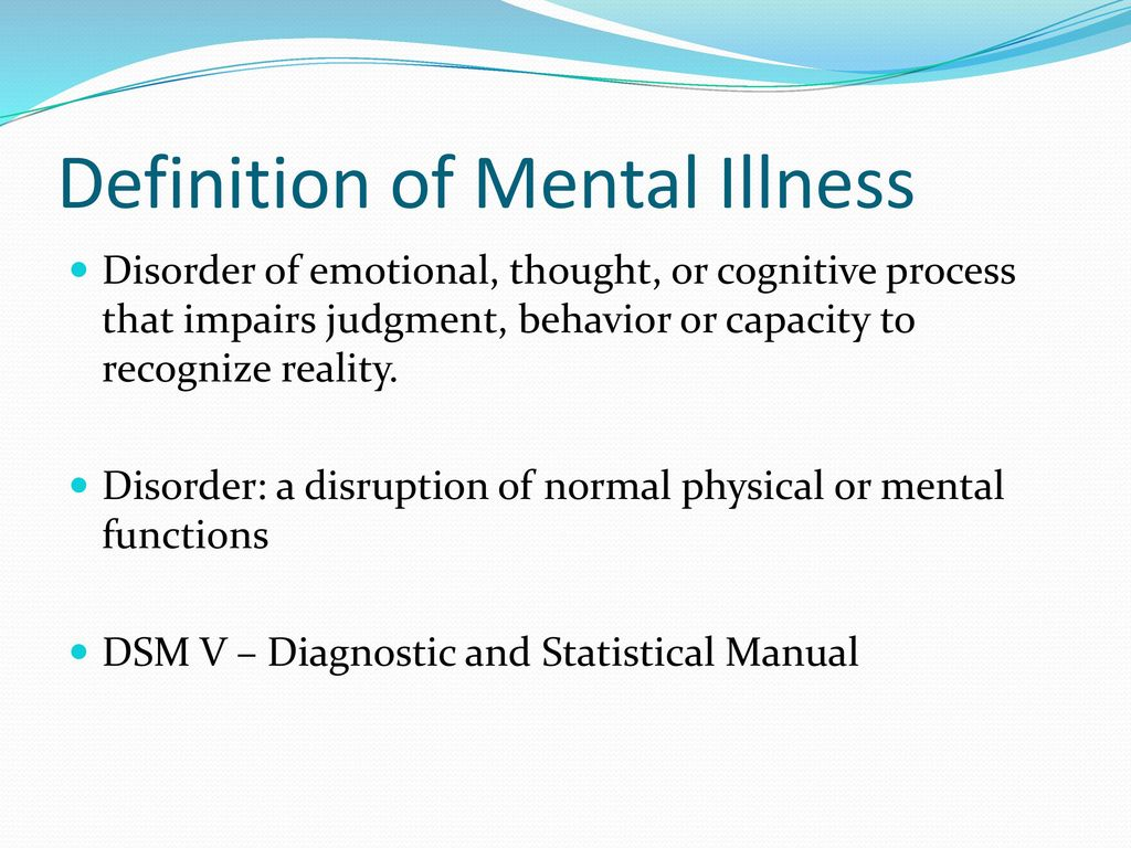 overview of mental illness - ppt download