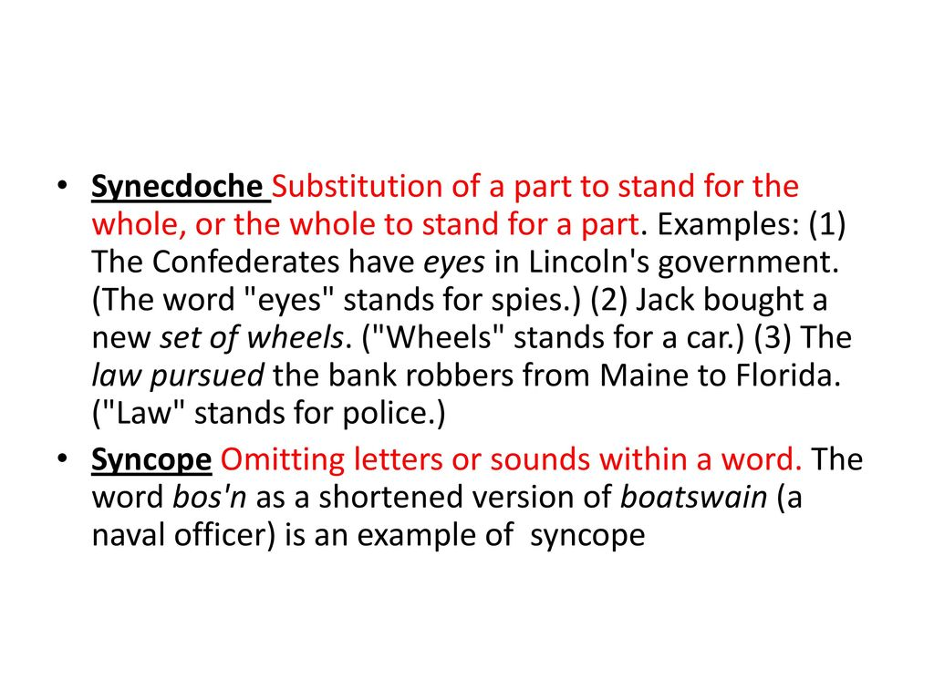 What is a synecdoche Examples of using it in speech