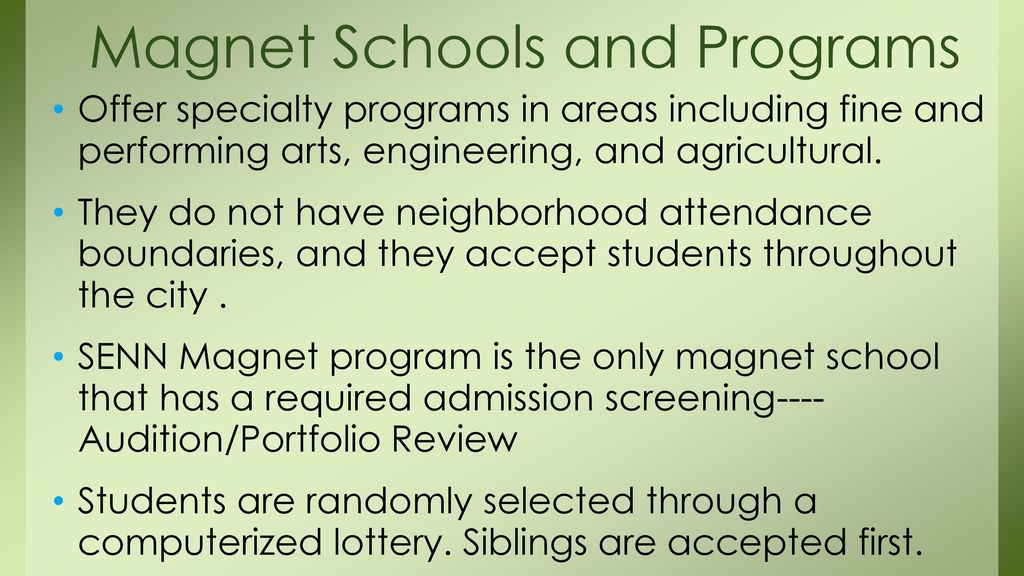 Magnet Schools and Programs