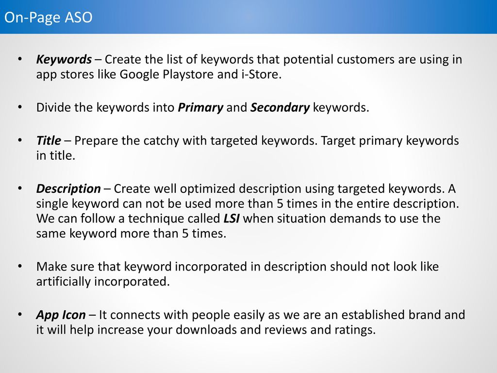 APP Store Optimization With the objective of attract