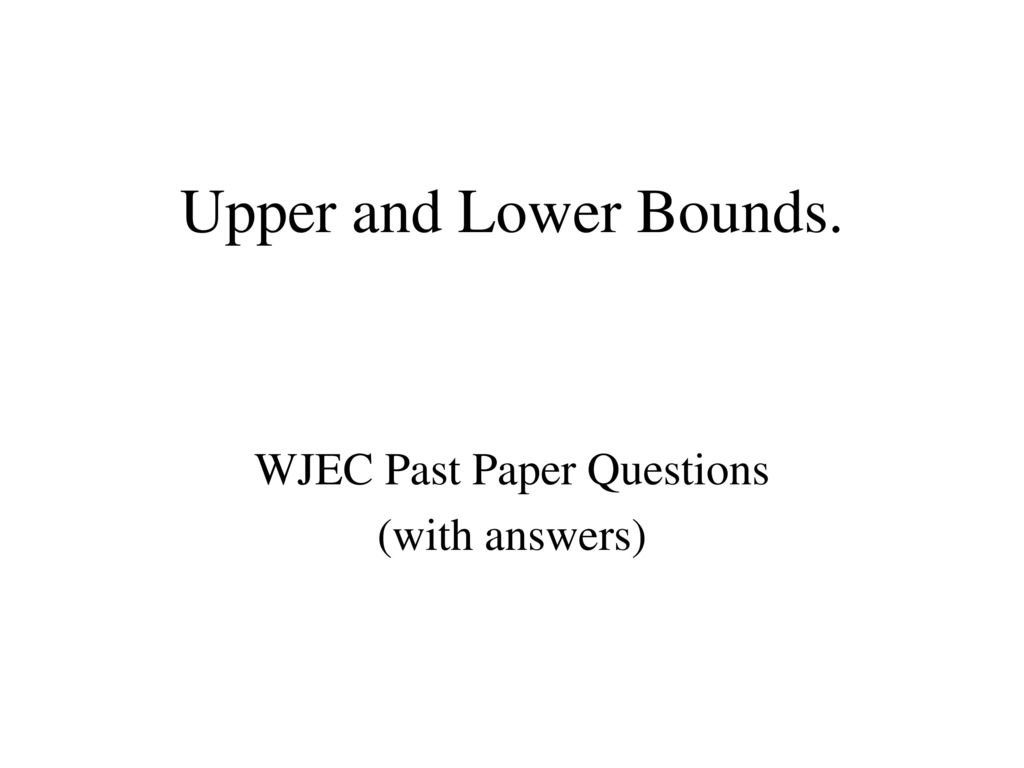 WJEC Past Paper Questions (with answers) - ppt download