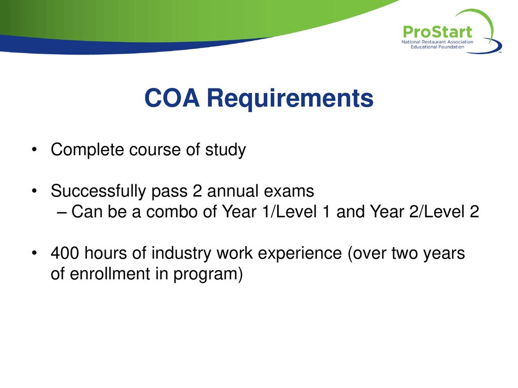 COA Requirements Complete course of study