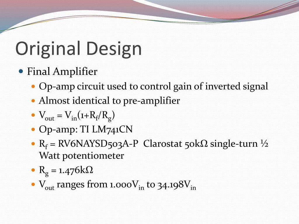 Aaron Gipp Victor Salov Udara Cabraal Ppt Download Clarostat Potentiometer Wiring 10 Original Design Final Amplifier