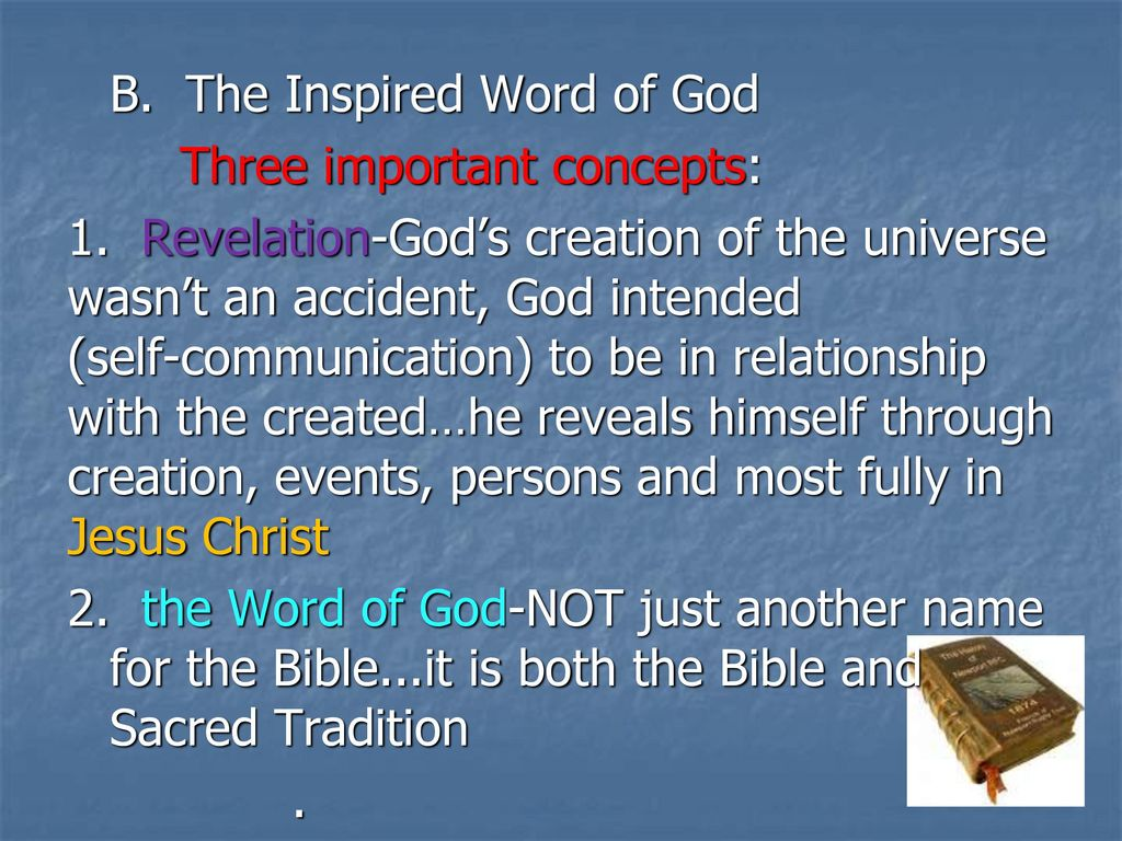B The Inspired Word Of