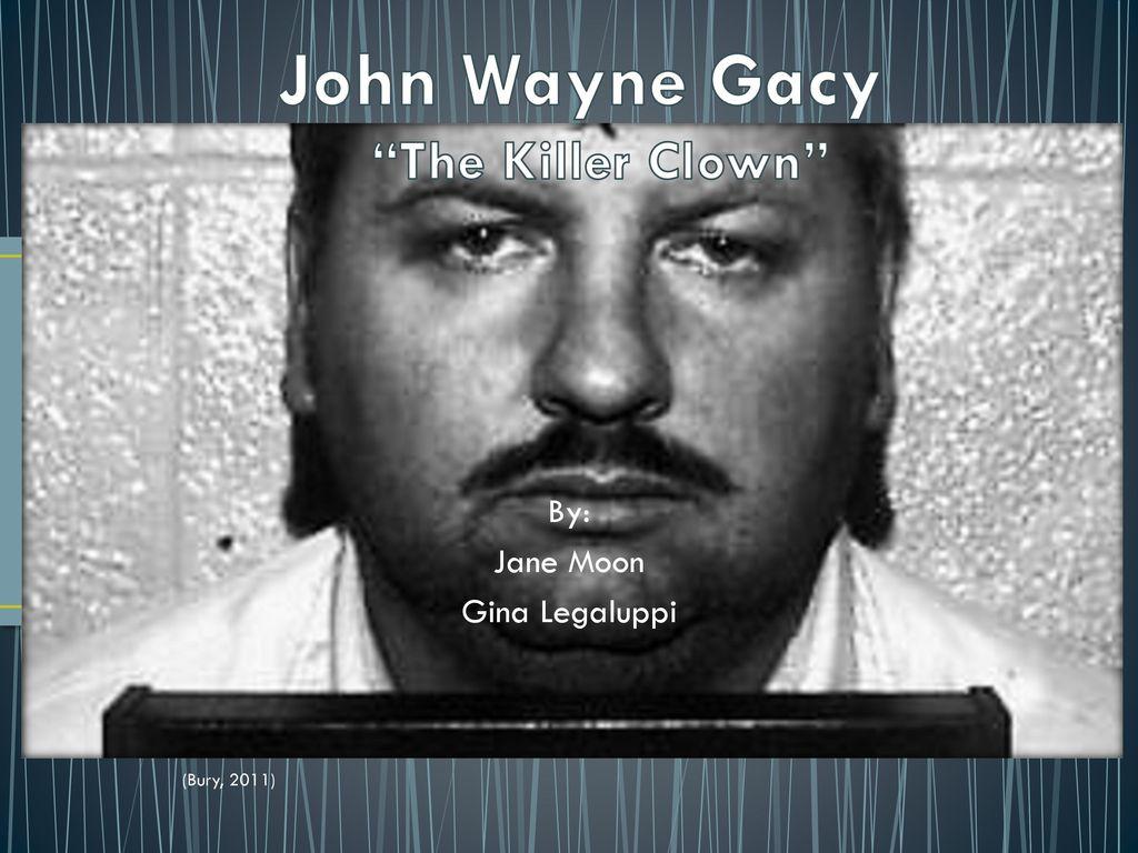 """John Wayne Gacy """"The Killer Clown"""" - ppt download"""