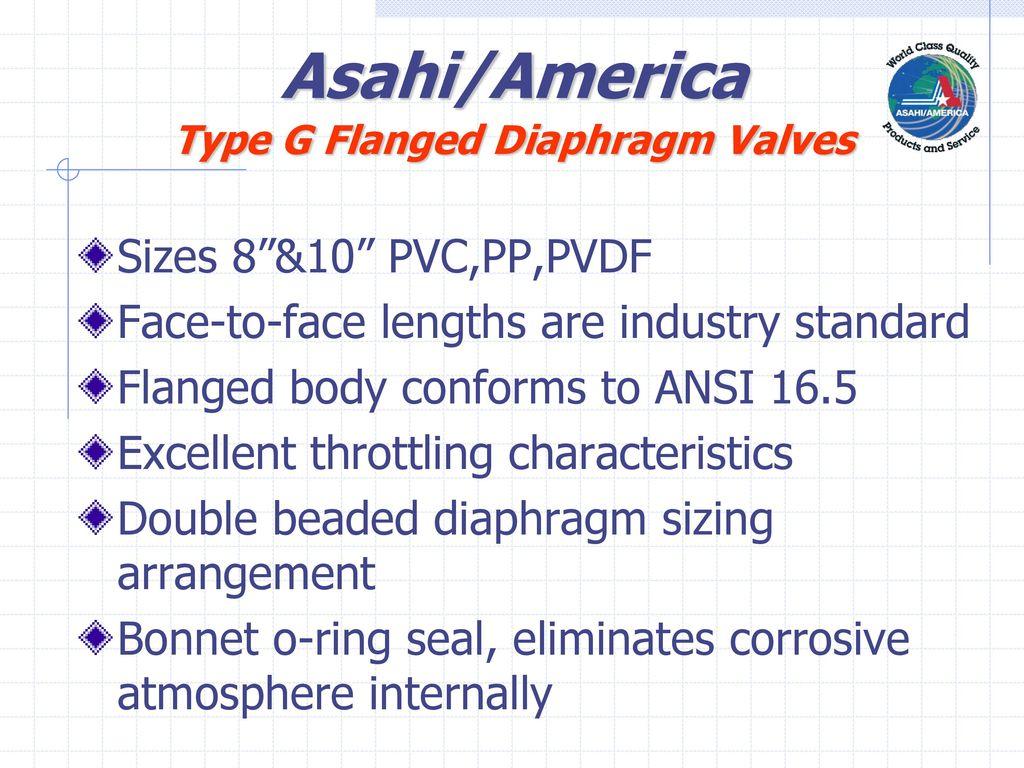 Asahiamerica thermoplastic diaphragm valves ppt download asahiamerica type g flanged diaphragm valves ccuart Choice Image