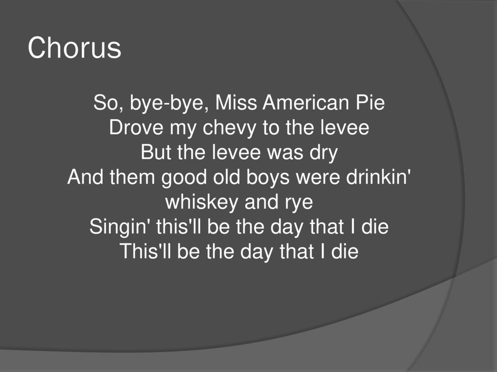 Don Mclean American Pie Ppt Download