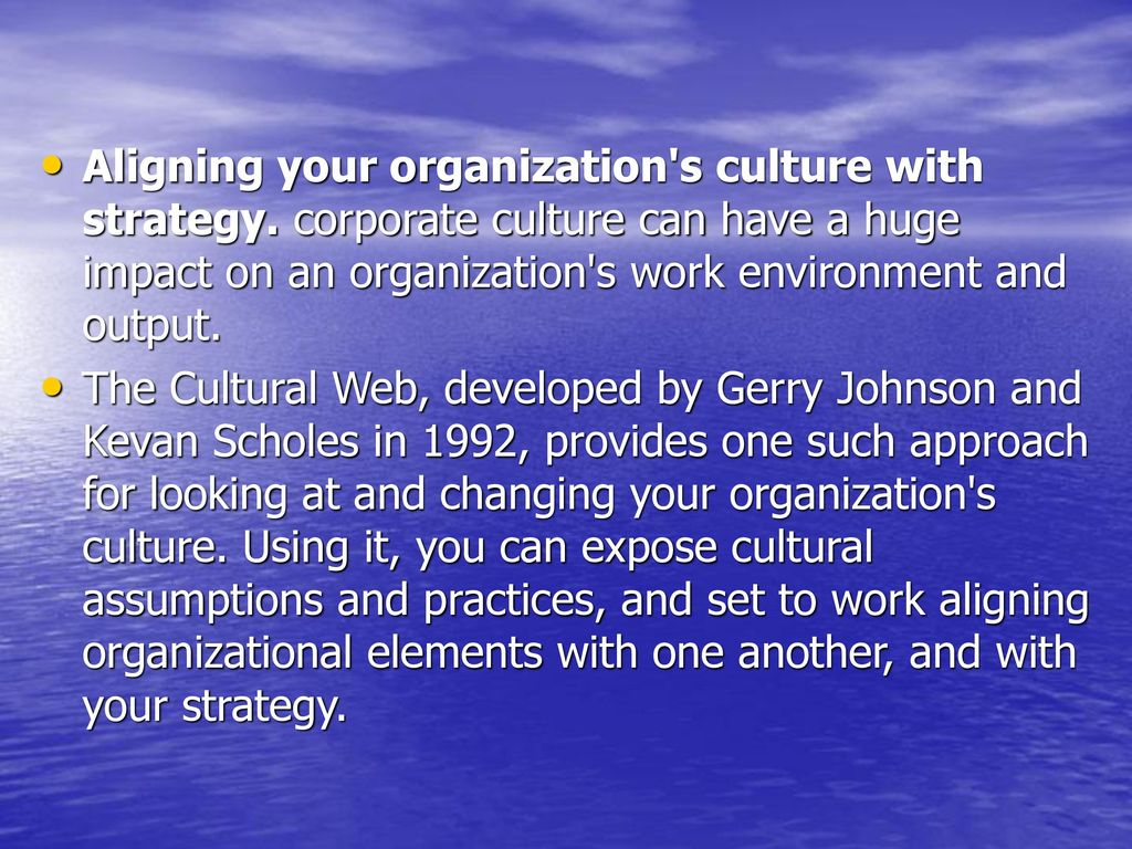 Aligning Your Organization S Culture With Strategy