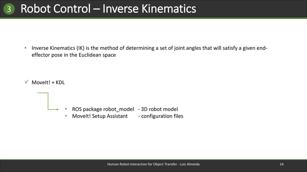 Human-Robot Interaction for Object Transfer - ppt download