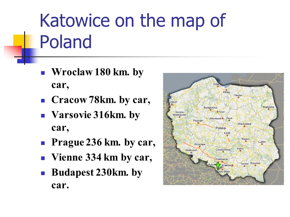 Katowice on the map of Poland