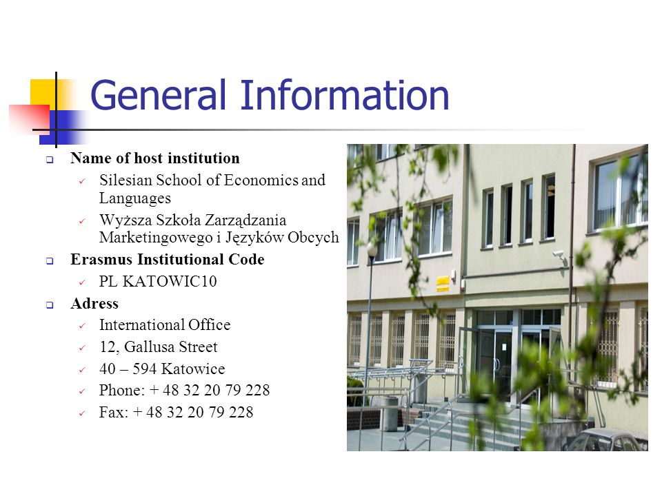 General Information Name of host institution