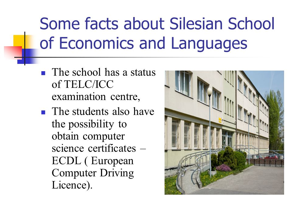 Some facts about Silesian School of Economics and Languages