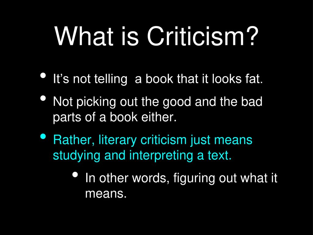 What is criticism