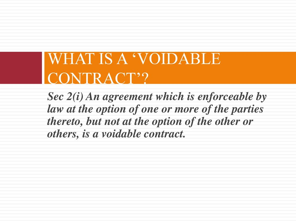 void and voidable contract essay Void and voidable contracts void contracts: a contract is void if it is worthless, that is, not really a contract at all some contracts made by minors, for example, are automatically void contracts may be declared void on the basis that they oblige the contracting parties to commit illegal acts.