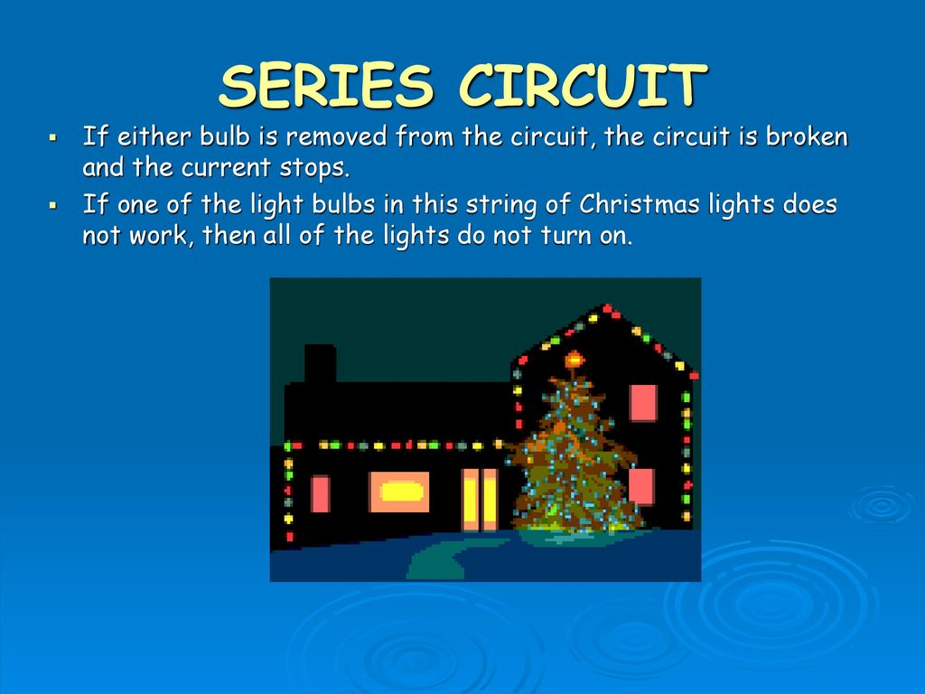 Safety Check Do Not Play With Electricity Ppt Download Parallel Circuit And The Lightbulbs Will Light If Switch Does Turn On Series Either Bulb Is Removed From Broken