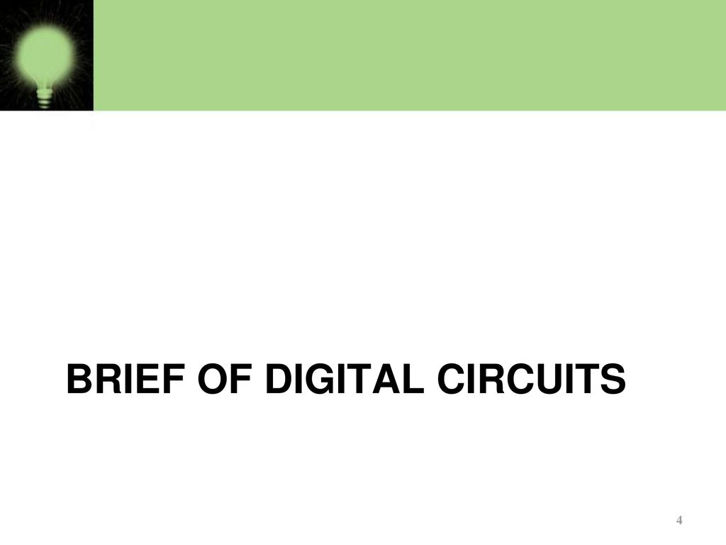 Basics Of Logic Gates Part 1 Ppt Download Circuit Diagram Gate On 18 Digital Basic 4 Brief Circuits