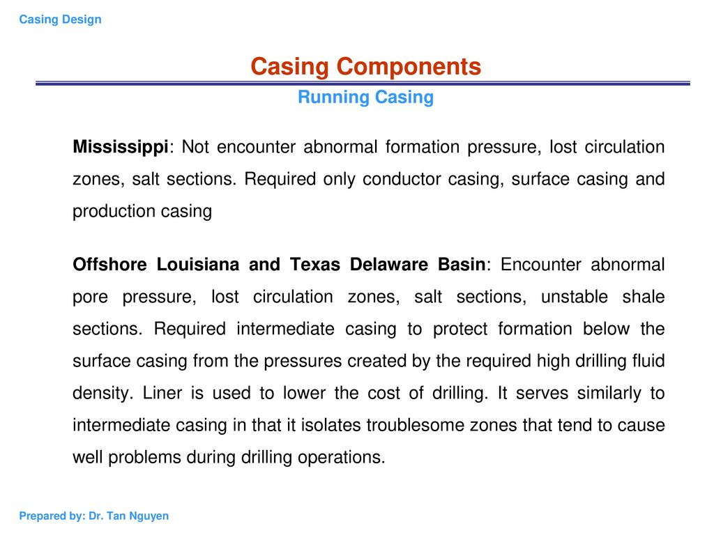 Chapter 2: Casing Design Introduction and API Standards of
