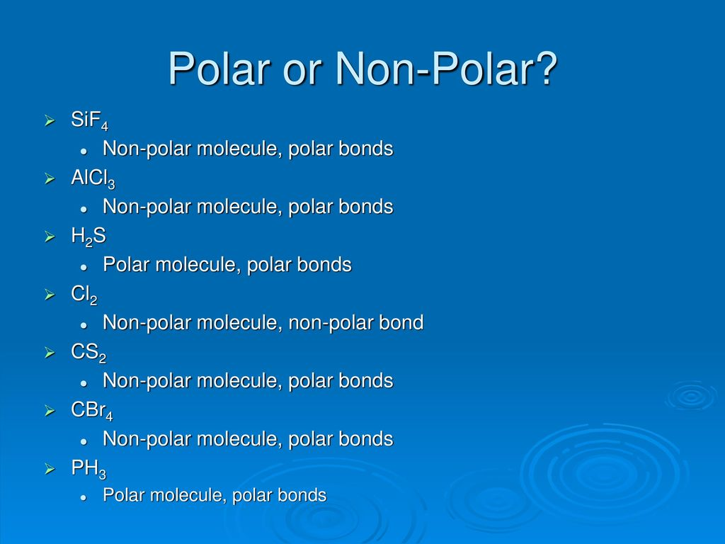 Polar Or Non Polar That Is The Question Ppt Download