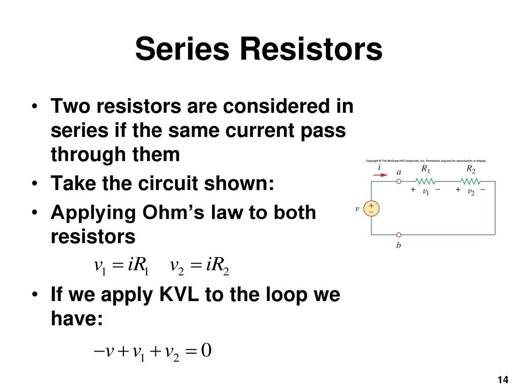 Fundamentals Of Electric Circuits Chapter 2 Ppt Download Circuit With Resistors Series Two Are Considered In If The Same Current Pass Through Them