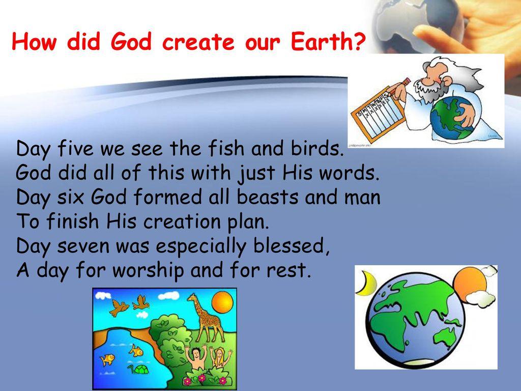 How did God create the Earth