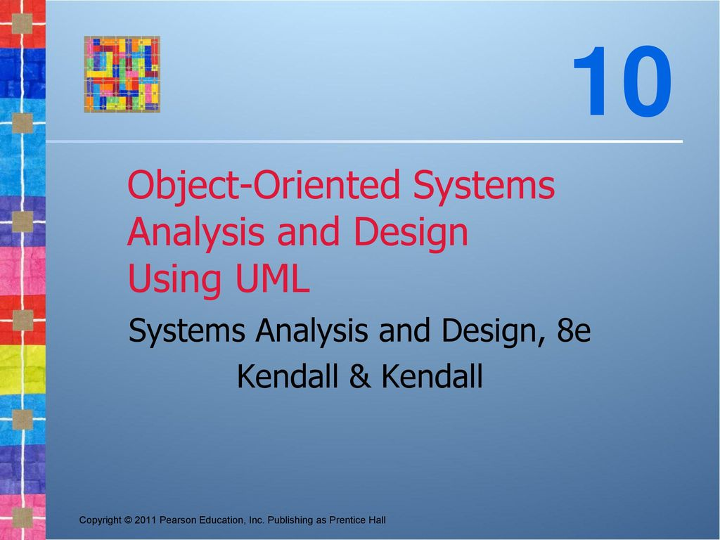Object-Oriented Systems Analysis and Design Using UML - ppt download