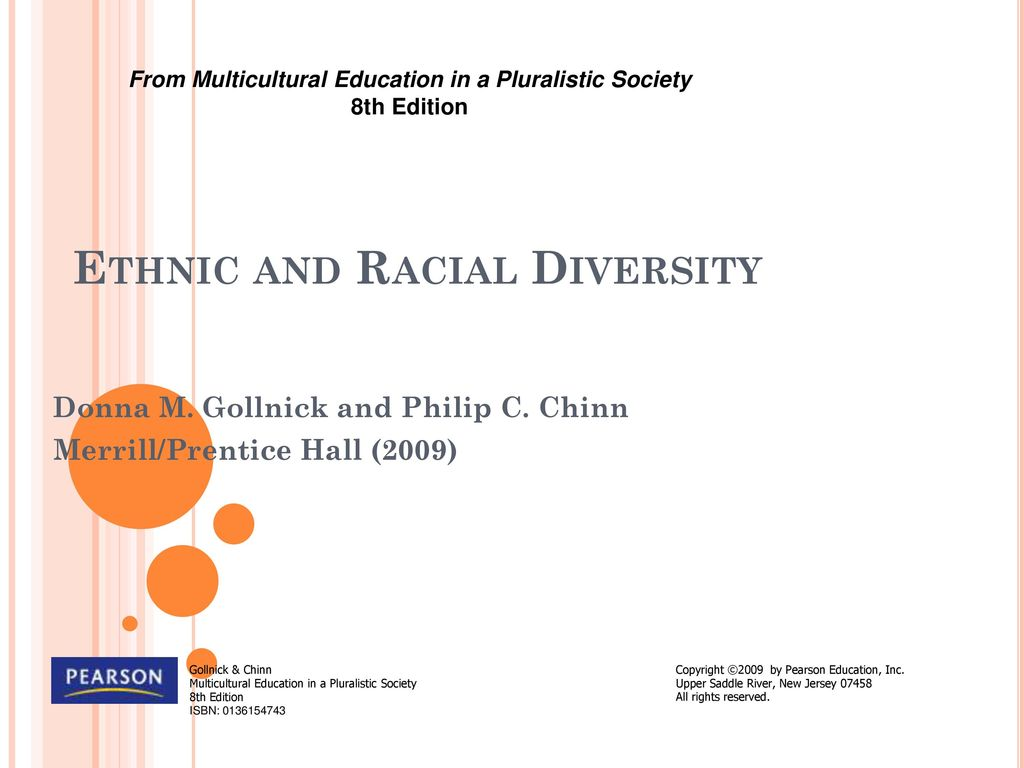 1 Ethnic and Racial Diversity From Multicultural Education in a Pluralistic  Society 8th Edition ...
