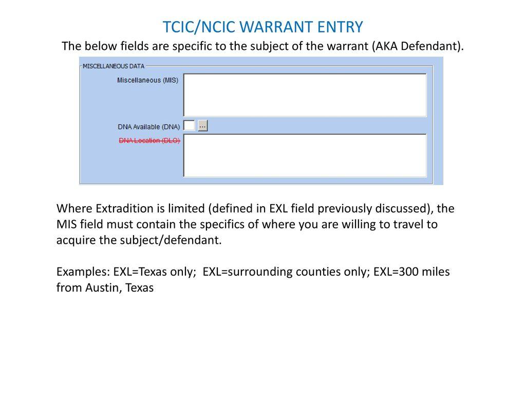 ncic tcic warrant entry ppt download rh slideplayer com NCIC Vehicle Model Codes Spreadsheet NCIC Code Manual 2014