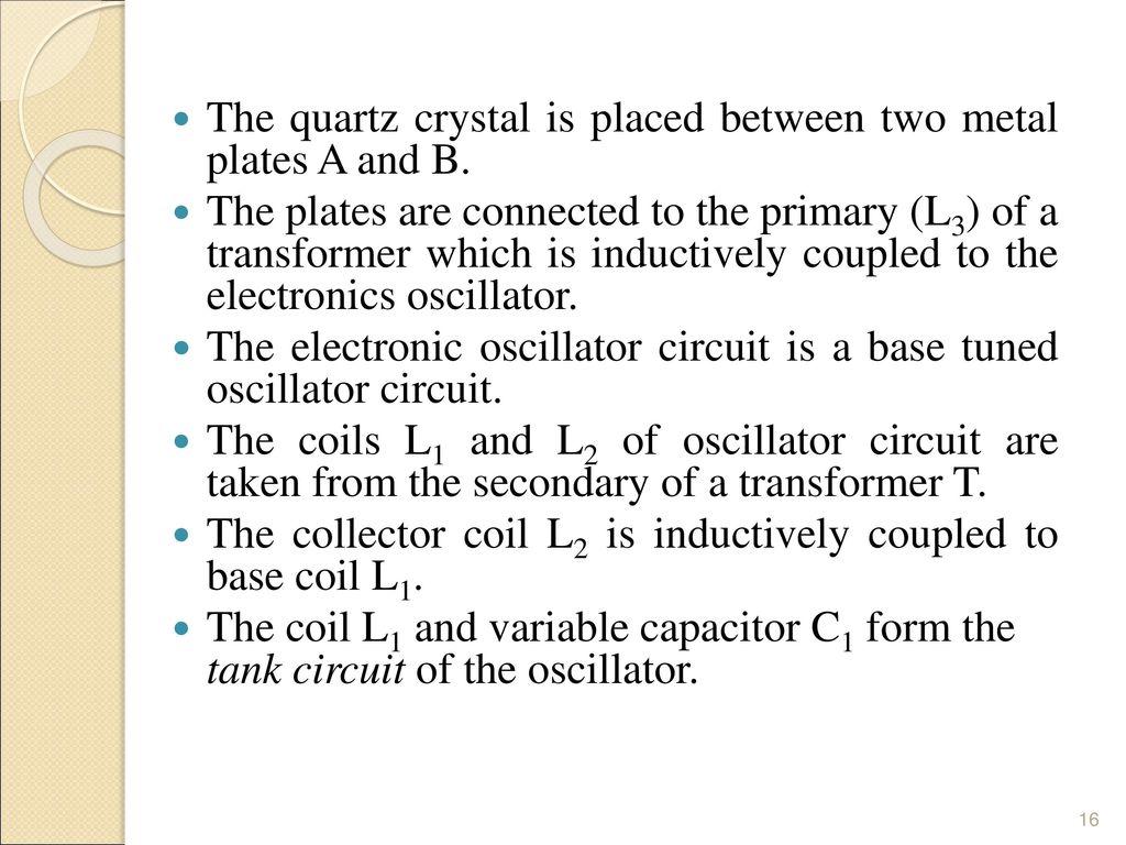 Unit Vi Ultrasonic Waves Ppt Download Com Circuitdiagram Signalprocessing Oscillatorcircuit Thequartz 16 The Quartz
