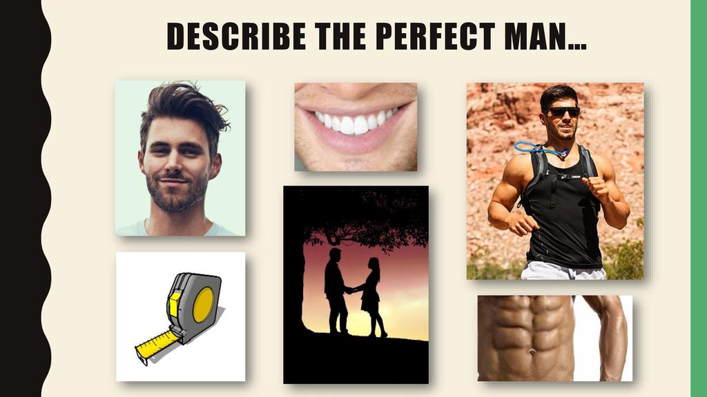 describe the perfect man
